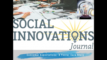 Consumer Expectations: A Foster Care Story